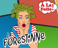 La Forestine
